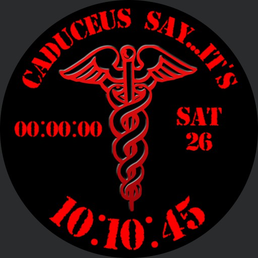 Always believe the caduceus.