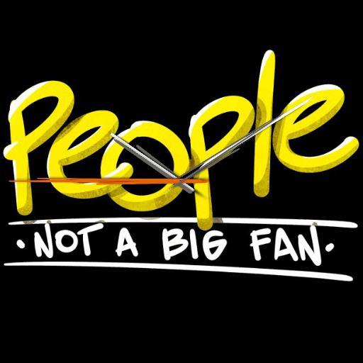 People, not a big fan