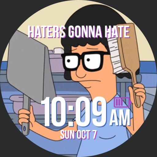 Tina-Haters gonna Hate
