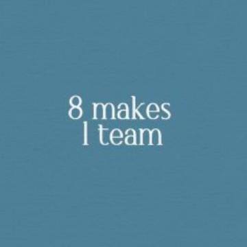 8 makes 1 team